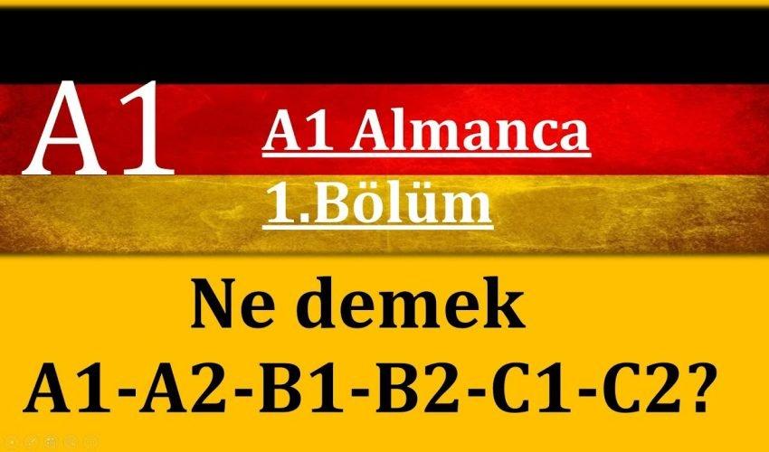 A1 Almanca | 1.Bölüm | Ne demek A1-A2-B1-B2-C1-C2 Dil Seviyeleri ?