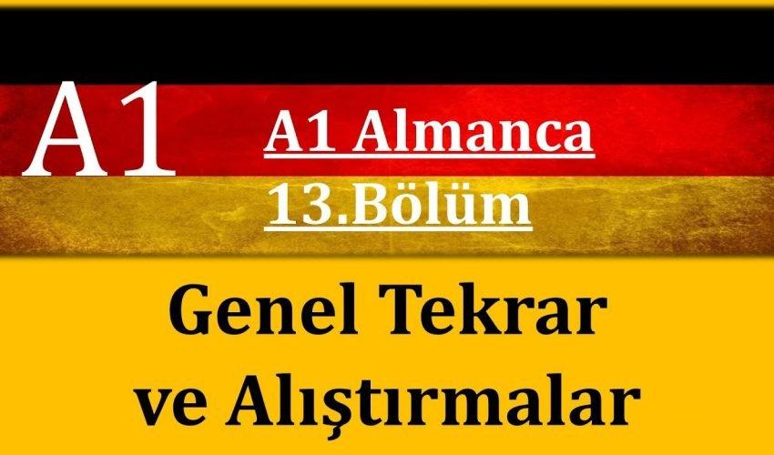 A1 Almanca | 13. Bölüm Genel Tekrar |3-4-5-6-7-8-9-10-11-12.Bölümlerin Tekrar ve Alıştırma Videosu