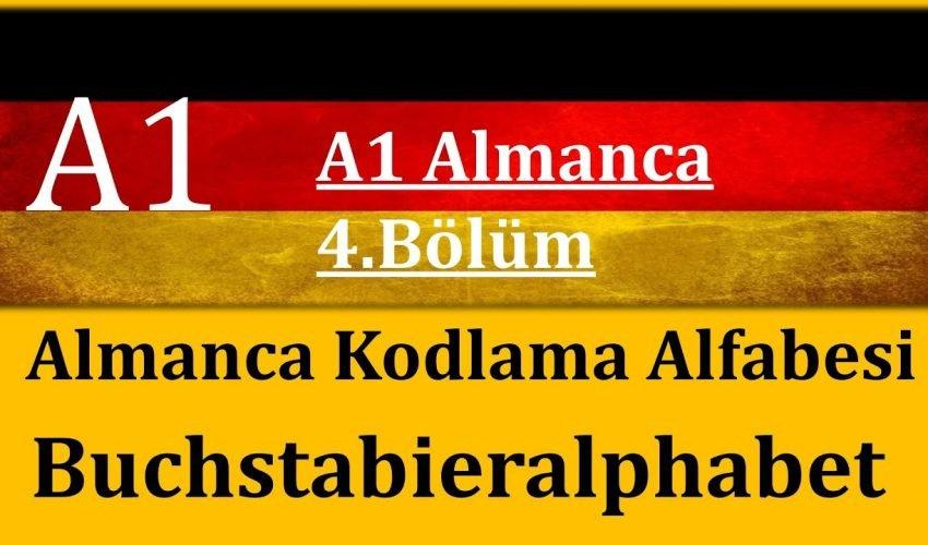 A1 Almanca | 4.Bölüm | Almanca Kodlama Alfabesi / Buchstabieralphabet