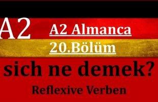 A2 Almanca Sich ne demek? Reflexive Verben Dönüşlü Fiiller Almanca