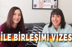 Aile Birleşimi Vizesi ile Almanyaya Gelmek   2018