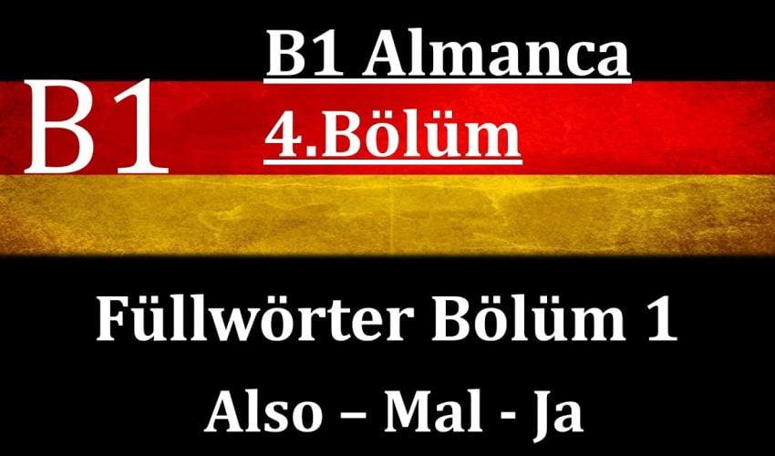 B1 Almanca | 4.Bölüm | Füllwörter Bölüm 1