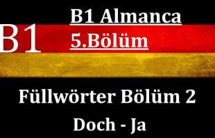 B1 Almanca   5.Bölüm   Füllwörter Bölüm 2