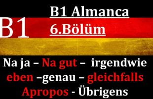 B1 Almanca   6.Bölüm   Füllwörter Bölüm 3