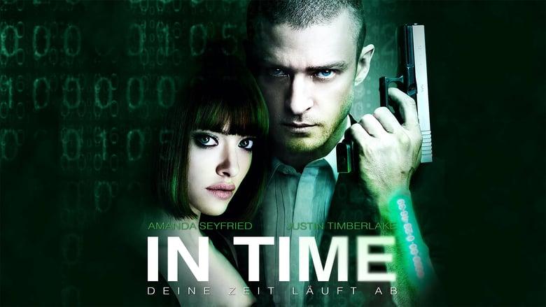 In Time – Deine Zeit läuft ab (ganzer Film auf Deutsch)